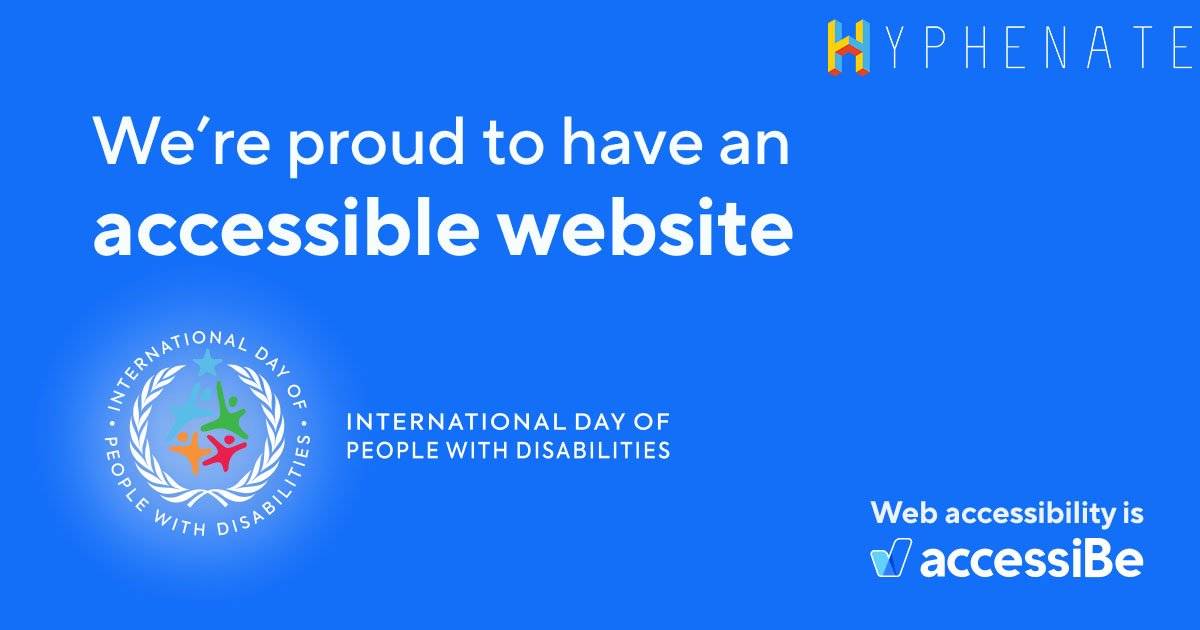"""An image with a blue background stating, """"We're proud to have an accessible website."""" International day of people with disabilities stamp below."""